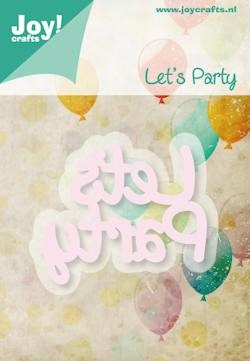 Joy! stencil tekst let`s party