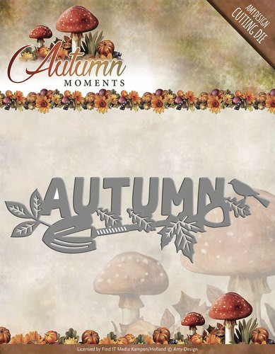 Amy Design die - Autumn
